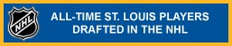 St. Louis - NHL Drafted